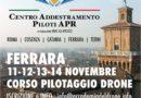 FERRARA, ACCADEMIA DEL DRONE – CORSI DI PILOTAGGIO DRONE 11-12-13-14 NOVEMBRE